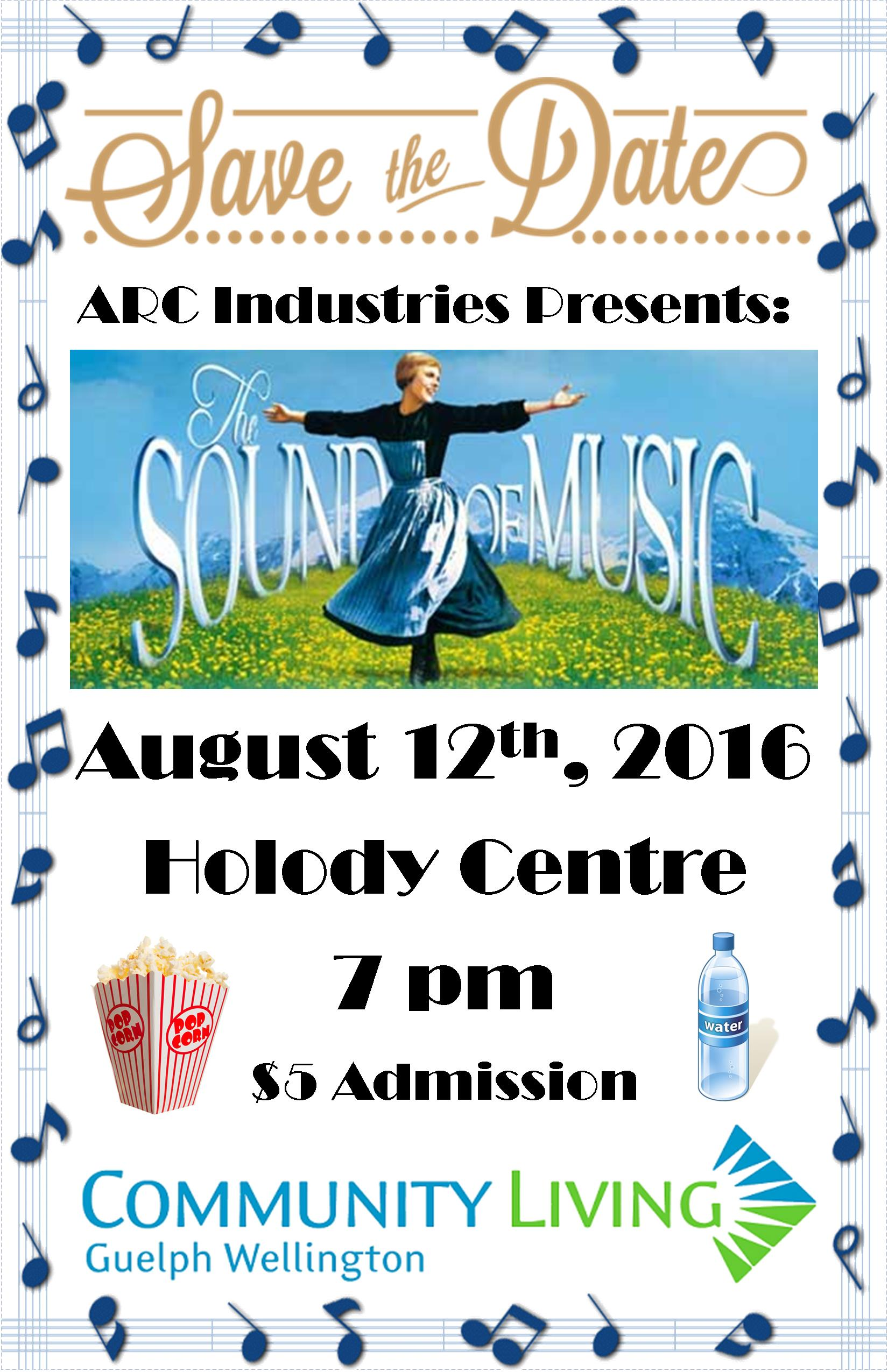 Sound Of Music 12th August 7pm Holody Centre