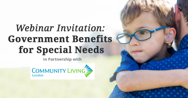 webinar, community living, opportunity, government benefits, odsp information, special needs, disability rights